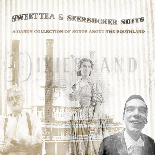 Playlist: Sweet Tea and Seersucker Suits – Songs of the South