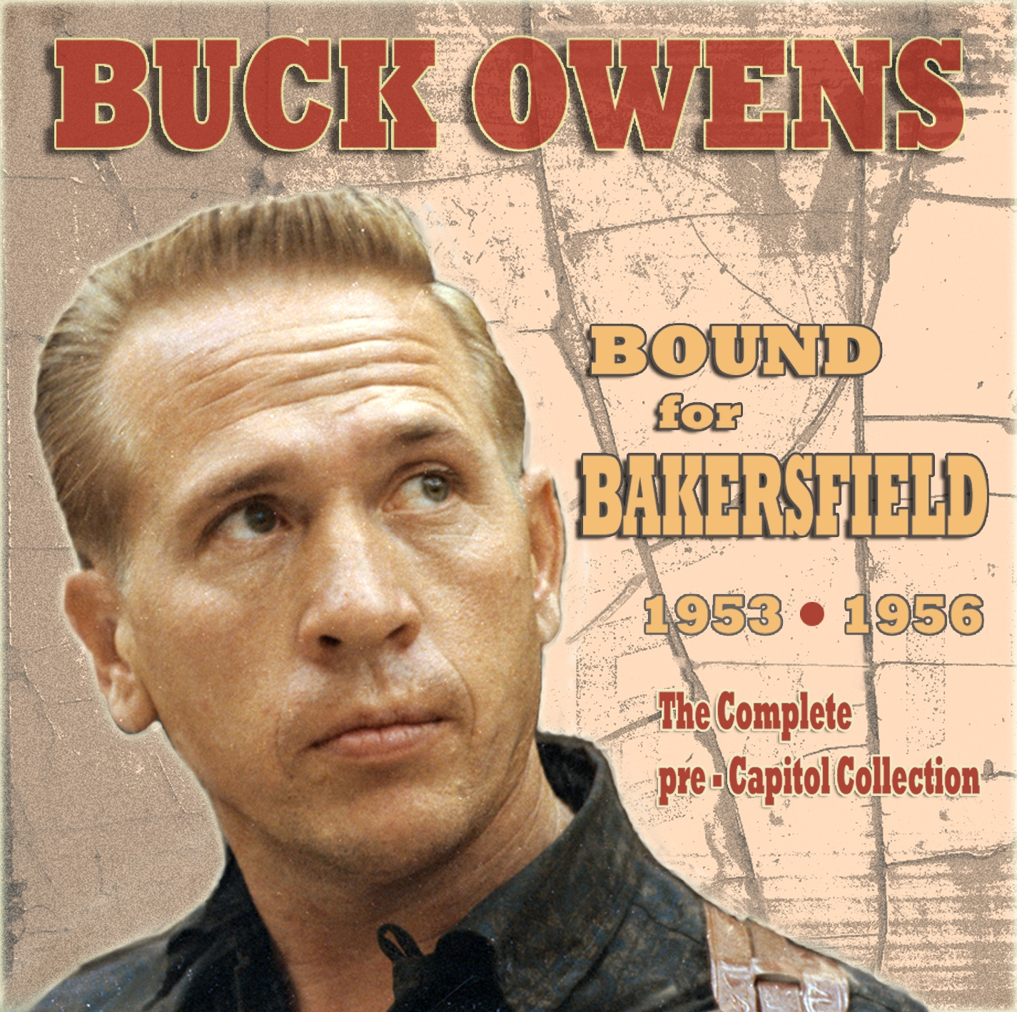 Buck Owens Review Buck Owens Bound For Bakersfield