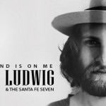 "Review: Maxim Ludwig & The Santa Fe Seven ""This Round is on Me"""