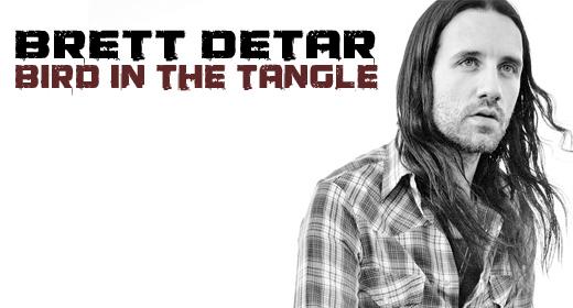 """Review: Brett Detar """"Bird in the Tangle"""""""