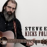 Steve Earle Kicks Folk's Ass