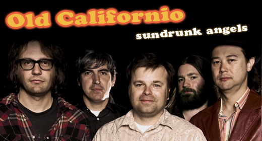 """Review: Old Californio """"Sundrunk Angels"""""""