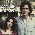 Review: This One's For Him: A Tribute To Guy Clark
