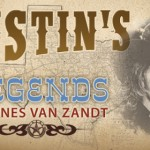 Austin's Legends: Townes Van Zandt