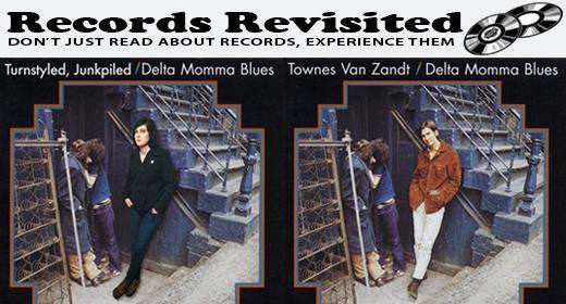 """Records Revisited: Townes Van Zandt """"Delta Momma Blues"""""""