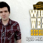 Wild West Sessions: Rod Melancon