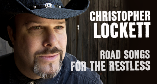 "Review: Christopher Lockett ""Road Songs For The Restless"""