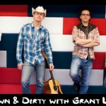 Low-Down and Dirty with Grant Langston