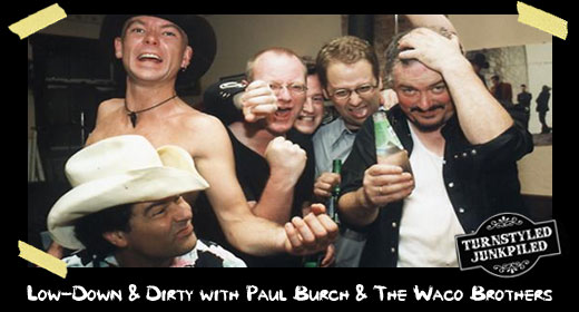 Low-Down & Dirty with Paul Burch and The Waco Brothers