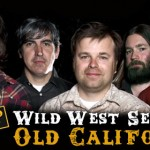 Wild West Sessions: Old Californio