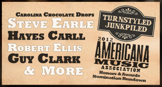 TJ's 2012 Americana Music Association Honors & Awards Nomination Rundown