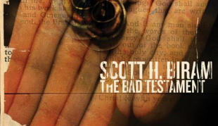 The Bad Testament from Scott H Biram