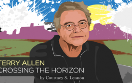 Terry Allen: Crossing The Horizon
