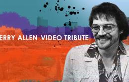 Terry Allen Video Tribute