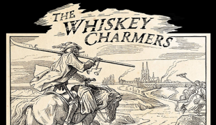 The Whiskey Charmers Take Us To The Valley