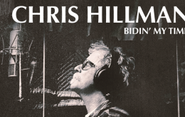 Chris Hillman's Still Flying High on New Album, Bidin' My Time