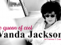 Wanda Jackson: The Queen of Cool