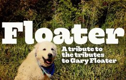 "Song Premier: ""The River"" from Floater: A Tribute to the Tributes to Gary Floater"
