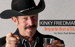 Kinky Friedman: Deep in the Heart of Texas
