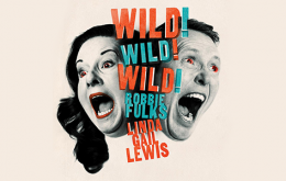 Robbie Fulks & Linda Gail Lewis Get Wild! Wild! Wild!