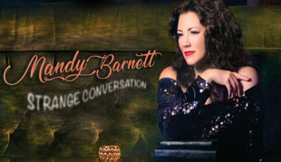 Mandy Barnett's Strange Conversation