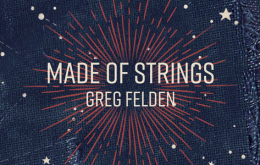 Greg Felden's Made of Strings