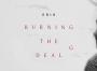 Erick Koskinen's Burning the Deal