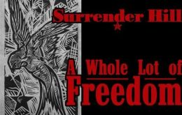 Surrender Hill's A Whole Lot of Freedom