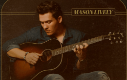 Mason Lively Releases Self-titled Second Release
