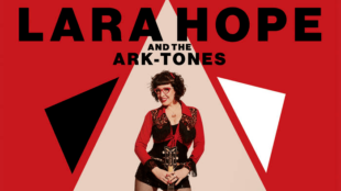 Lara Hope and the Ark-Tones' Here to Tell the Tale